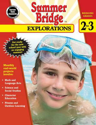 Summer Bridge Explorations, Grades 2 - 3 - Summer Bridge Activities (Compiled by)