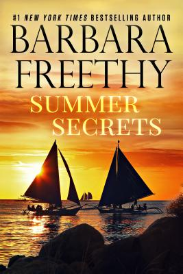 Summer Secrets - Freethy, Barbara