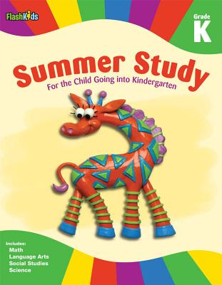 Summer Study: Grade K (Flash Kids Summer Study) - Flash Kids Editors (Editor)