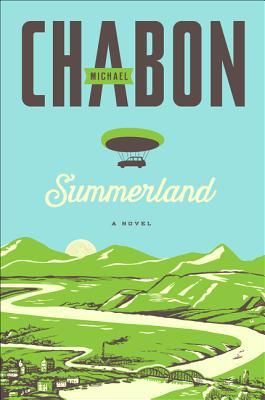 Summerland - Chabon, Michael