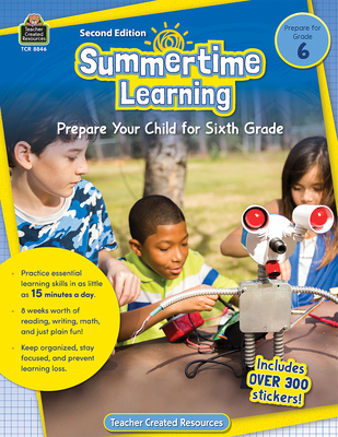Summertime Learning, Grade 6: Prepare Your Child for Sixth Grade - Russikoff, Erica N (Editor)