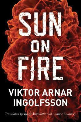 Sun on Fire - Ingolfsson, Viktor Arnar