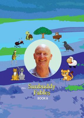 Sunbuddy Fables Book 8 - Dornan, Rae