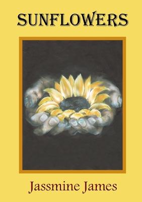 Sunflowers - James, Jassmine