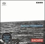 "Sunleif Rasmussen: Symphony No. 1 ""Oceanic Days""; Saxophone Concerto ""Dem Licht entgegen"""