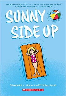Sunny Side Up - Holm, Jennifer L