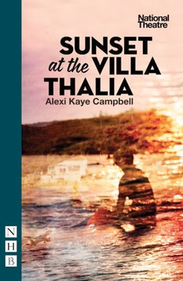 Sunset at the Villa Thalia - Campbell, Alexi Kaye