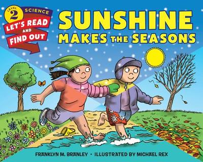 Sunshine Makes the Seasons - Branley, Franklyn Mansfield