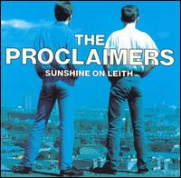 Sunshine on Leith - The Proclaimers