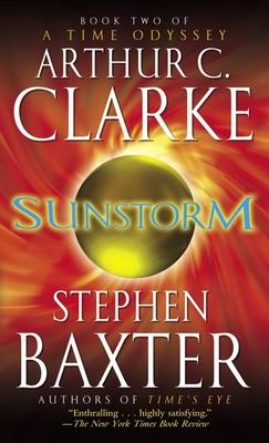 Sunstorm - Clarke, Arthur C, and Baxter, Stephen