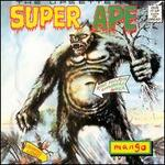 """Super Ape - Lee """"Scratch"""" Perry and the Upsetters"""