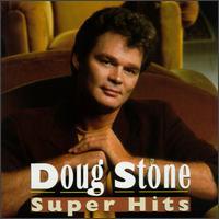 Super Hits - Doug Stone