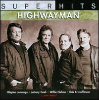 Super Hits - The Highwaymen