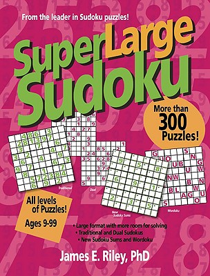Super Large Sudoku - Riley, James E