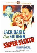 Super Sleuth - Benjamin Stoloff
