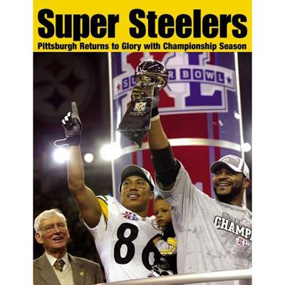 Super Steelers: Pittsburgh Returns to Glory with Championship Season - Triumph Books (Creator)