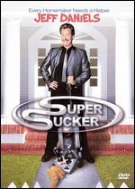 Super Sucker - Jeff Daniels