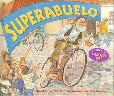 Superabuelo - Schwartz, David, Dr., and Guzman Ferrer, Martin Luis (Translated by)