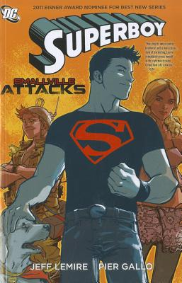 Superboy: Smallville Attacks - Lemire, Jeff