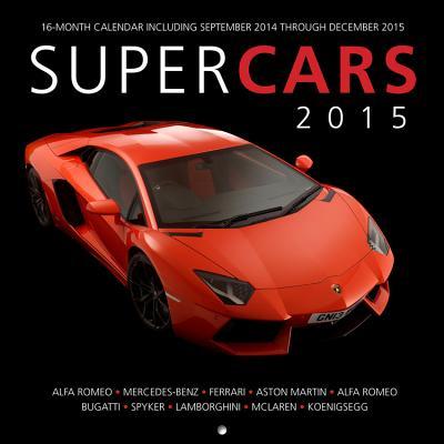 Supercars 2015: 16-Month Calendar Including September 2014 Through December 2015 - Mann, James (Photographer)