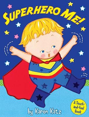 Superhero Me! - Katz, Karen