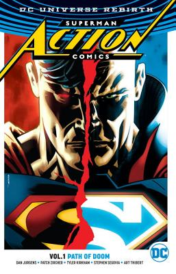 Superman: Action Comics Vol. 1: Path Of Doom (Rebirth) - Jurgens, Dan