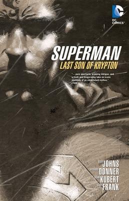 Superman: Last Son of Krypton - Johns, Geoff