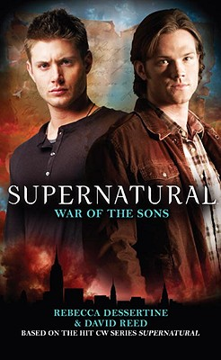 Supernatural - War of the Sons - Dessertine, Rebecca, and Reed, David
