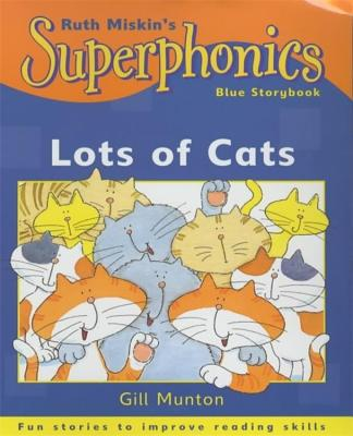 Superphonics: Blue Storybook: Lots Of Cats - Munton, Gill
