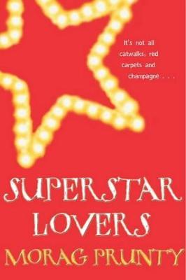 Superstar Lovers - Prunty, Morag