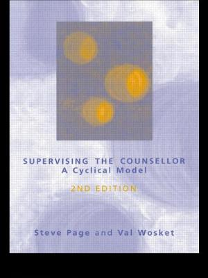 Supervising the Counsellor: A Cyclical Model - Page, Steve, and Wosket, Val