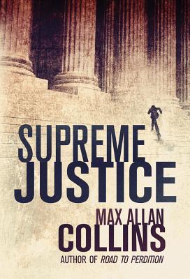 Supreme Justice - Collins, Max Allan