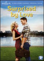 Surprised By Love - Robert Iscove