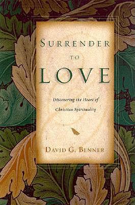 Surrender to Love - Benner, David G
