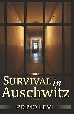 Survival In Auschwitz - Levi, Primo