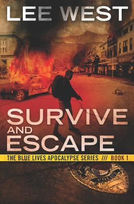 Survive and Escape: A Post-Apocalyptic Emp Thriller - West, Lee