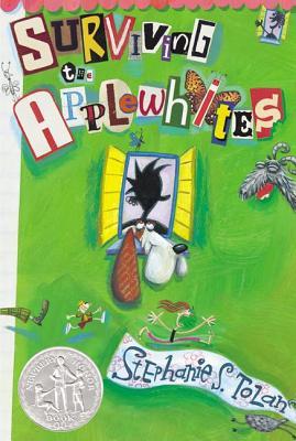 Surviving the Applewhites - Tolan, Stephanie S