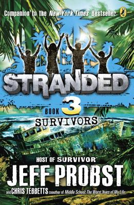Survivors Stranded #3 - Probst, Jeff, and Tebbetts, Christopher