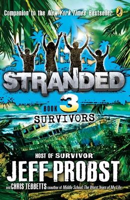 Survivors Stranded #3 - Probst, Jeff, and Tebbetts, Christopher