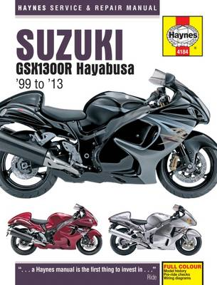Suzuki GSX1300R Hayabusa Service and Repair Manual: 1999-2013 - Coombs, Matthew, and Mather, Phil