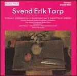 Svend Erik Tarp: Te Deum; Symphony No. 7; The Battle of Jericho