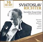 Sviatoslav Richter: Sensibler Exzentriker