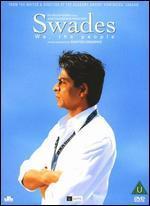 Swades - Ashutosh Gowariker