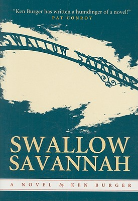 Swallow Savannah: A South Carolina Story - Burger, Ken