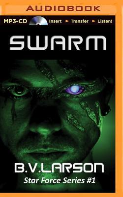 Swarm - Larson, B V, and Boyett, Mark (Read by)