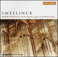 Sweelinck: Organ Works - Robert Woolley (organ)