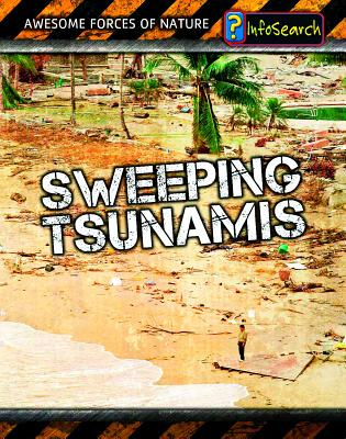 Sweeping Tsunamis - Spilsbury, Louise, and Spilsbury, Richard