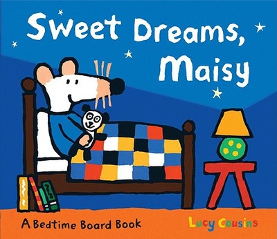 Sweet Dreams, Maisy - Cousins, Lucy