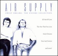 Sweet Dreams: The Encore Collection - Air Supply