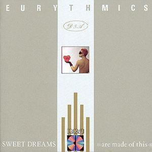 Sweet Dreams - Eurythmics